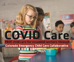 COVID Care with Colorado Emergency Child Care Collaborative